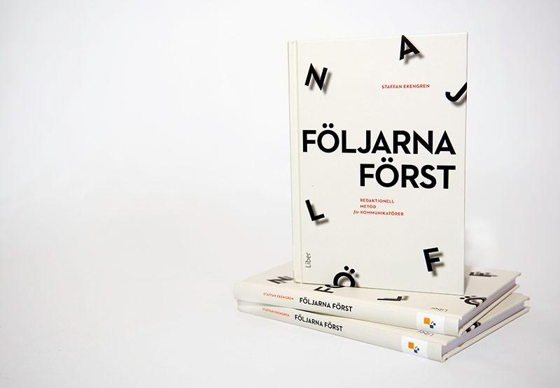 """Omslaget till boken """"Följarna Först"""" av Staffan Ekengren."""