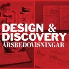 Design & Discovery: Årsredovisningar